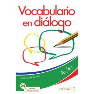 Vocabulario en dialogo A1-A2 Nueva edicion + audio online