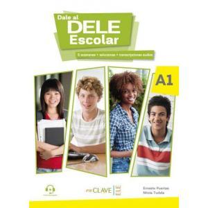 Dale al DELE Escolar A1. Książka + Materiały Online