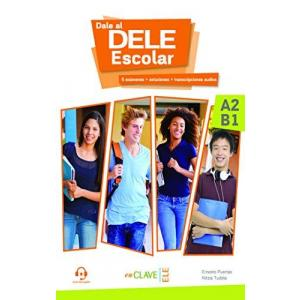 Dale al DELE Escolar A2/B1. Książka + Materiały Online