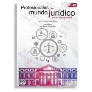 Profesionales del Mundo Juridico. Curso de Espanol B1-B2. Książka + Audio Online