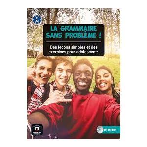 La Grammaire Sans Probleme ! Nivel A1/A2