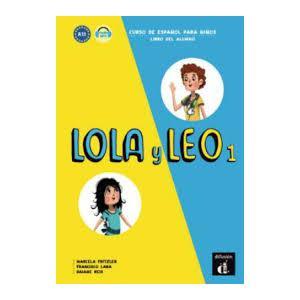 Lola y Leo 1. Podręcznik