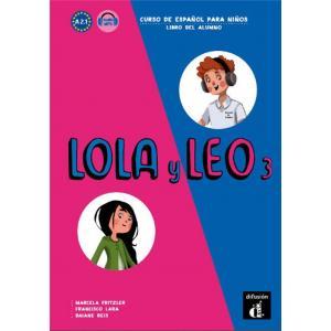 Lola y Leo 3. Curso de espanol para ninos. Libro del alumno. Podręcznik A 2.1