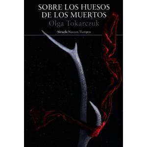 Sobre los huesos de los muertos/Prowadź swój pług przez kości umarłych