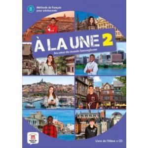 A la une 2. A1-A2. Podręcznik + CD