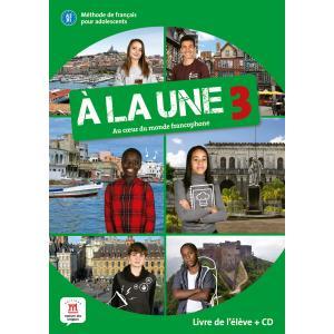 A la une 3. A2-B1. Podręcznik + CD