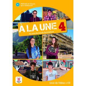 A la une 4. Podręcznik + CD
