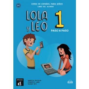 Lola y Leo paso a paso 1. Język hiszpański. Podręcznik
