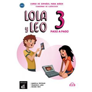 Lola y Leo paso a paso 3. Język hiszpański. Ćwiczenia