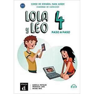 Lola y Leo paso a paso 4. Język hiszpański. Ćwiczenia