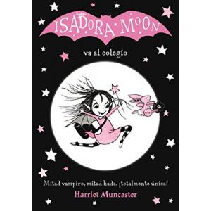 Isadora Moon va al colegio / Isadora Moon Goes to School (Spanish Edition)