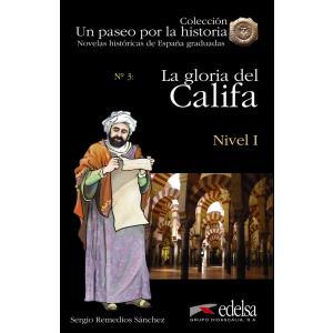 Un paseo por la historia. La gloria del Califa książka + audio online Nivel 1