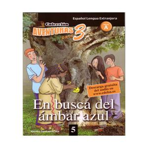 Aventuras para 3. LH En busca del ambar azul książka + audio online A1/A2