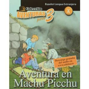 LH Aventura en Machu Picchu książka + audio online Nivel A