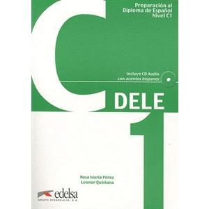 Preparacion al Dele C1. Podręcznik + Audio CD
