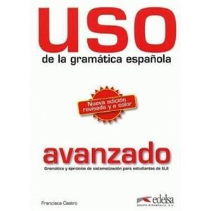 Uso de la Gramatica Espanola Avanzado. Podręcznik