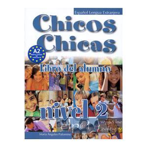 Chicos Chicas 2. Podręcznik