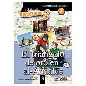Aventuras para 3. El triangulo de oro en al-Andalus książka + audio online Nivel A