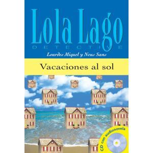 Lola Lago detective - Vacaciones Al Sol +CD