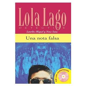 Lola Lago Detective. Una Nota Falsa + CD