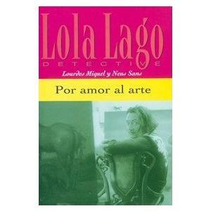 Lola Lago Detective.  Por Amor al Arte + CD