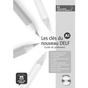 Les Cles du Nouveau DELF A1. Książka Nauczyciela + CD