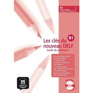 Les cles du nouveau DELF 3 (B1) podręcznik nauczyciela +CD