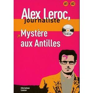 LF Alex Leroc journaliste - Mystere aux Antilles + CD. A1-A2