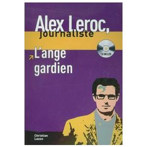 LF Alex Leroc journaliste - L'Ange Gardien książka + CD A1-A2