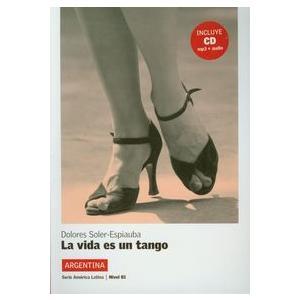 La Vida es un Tango. Argentina + CD. Poziom B1