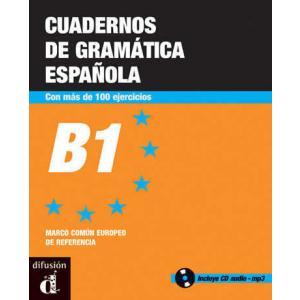 Cuadernos de gramatica espanola B1 + audio online