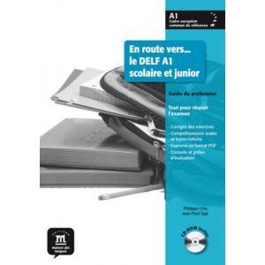 En Route Vers Le DELF A1 Scolarie Et Junior Guide Du Professeur +CD
