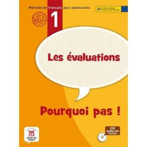 Pourquoi pas! 1 Les evaluations Testy + CD