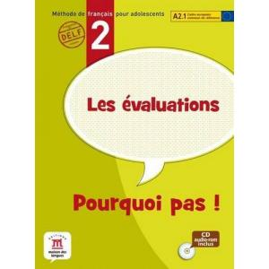 Pourquoi pas! 2 Les evaluations Testy + CD