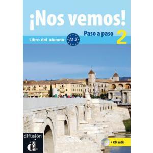 Nos Vemos! Paso A Paso 2. Podręcznik + CD
