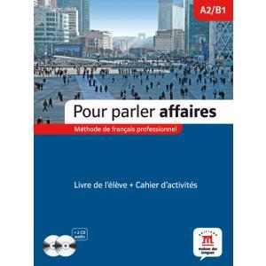 Pour Parler Affaires A2/B1 + CD