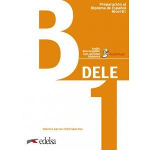 Preparacion al DELE B1 podręcznik + audio online Nuevo examen
