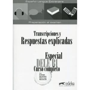 Especial DELE B1 Transcripciones y Respuestas explicadas (transkrypcje i klucze)