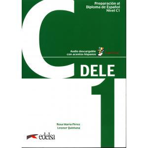 Preparacion al DELE C1 podręcznik + audio online Nuevo examen