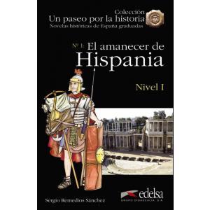 Un paseo por la historia. El amanecer de Hispania książka + audio online Nivel 1