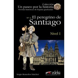 Un paseo por la historia. El peregrino de Santiago książka + audio online Nivel 1