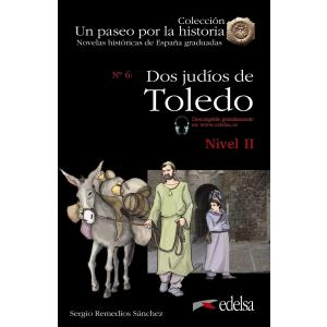 Un paseo por la historia. Dos judios de Toledo książka + audio online Nivel 2
