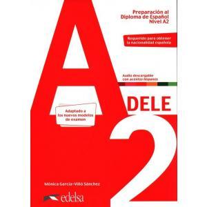 Preparacion al DELE A2 Podręcznik + audio online Nuevo edicion /2020/
