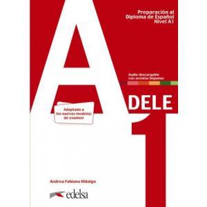 Preparacion al DELE A1 Podręcznik + audio online Nuevo edicion /2020/