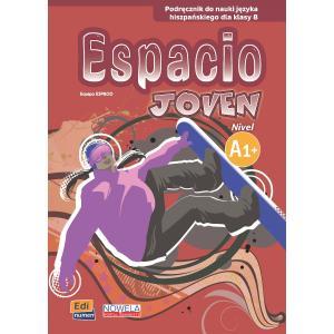 Espacio Joven A1+. Podręcznik Wieloletni + CD. Klasa 8. Szkoła Podstawowa