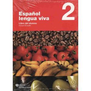 Espanol Lengua Viva 2. Język Hiszpański. Podręcznik + CD