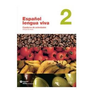 Espanol Lengua Viva 2. Język Hiszpański. Ćwiczenia + CD