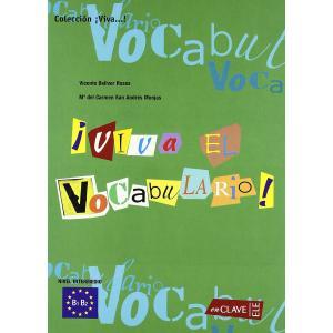Viva el Vocabulario! Nivel Intermedio B1-B2. Książka