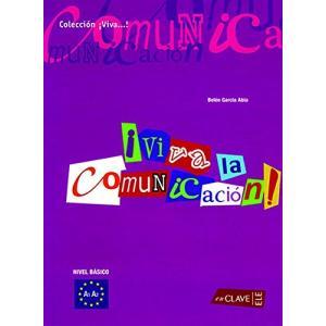Viva la Comunicacion! Nivel Basico A1-A2. Książka
