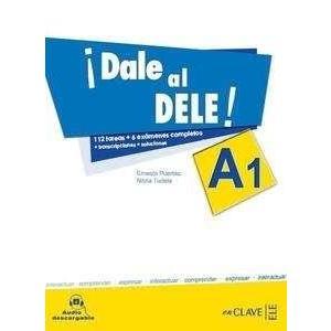 Dale al DELE! A1 Nuevo. Podręcznik + CD